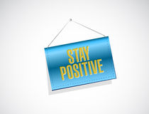 Stay positive hanging banner sign Royalty Free Stock Images