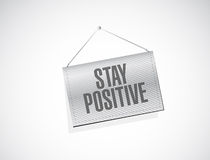 Stay positive hanging banner sign Royalty Free Stock Photos