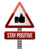 Stay positive like road sign illustration Stock Images