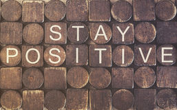 Stay positive. Motivational message Royalty Free Stock Images