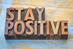 Stay positive motivational word abstract Stock Image