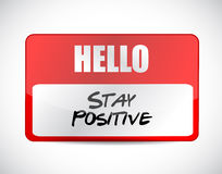 Stay positive name tag sign illustration Stock Image