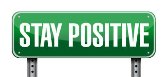 Stay positive post sign illustration design Stock Images