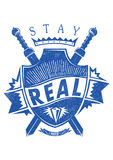 Stay real. Vector illustration ideal for printing on apparel clothes Royalty Free Stock Photography