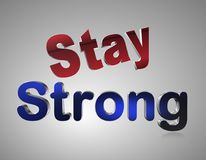Stay Strong. An illustration of the words 'stay strong' on a gray background Royalty Free Stock Photos