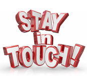 Stay in Touch 3d Red Letters Keep Communicating Updates. Stay in Touch words in 3d red letters asking you to keep communicating updates to friends and families Royalty Free Stock Photography