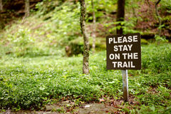 Stay on the trail sign Royalty Free Stock Photography