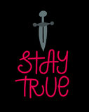Stay True Stock Images