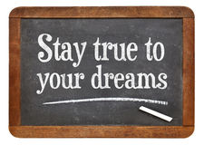 Stay true to your dreams royalty free stock photo