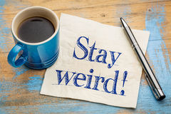 Stay weird advice on napkin Royalty Free Stock Images