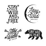 Stay wild typography set. Vector lettering vintage illustration. Royalty Free Stock Photography