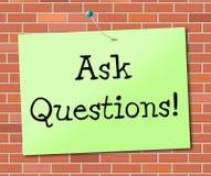 Stellen Sie Fragen anzeigt das Informations-Ausfragen und Unterstützung Stockfotos