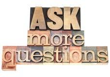 Stellen Sie mehr Fragen Lizenzfreies Stockbild