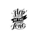 Step out of the comfort zone hand written lettering positive mot Stock Photos