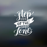 Step out of the comfort zone hand written lettering positive mot Royalty Free Stock Photography