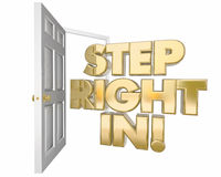 Step Right In Welcome Invitation Open Door Words 3d Illustration Stock Image