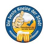 Sterben beste Kneipe-der Stadt: Deutscher Bier-Werbeaufkleber Lizenzfreies Stockfoto