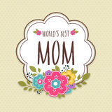 Sticker, tag or label for Happy Mothers Day celebration. Colorful flowers decorated sticker, tag or label with text Worlds Best Mom for Happy Mothers Day royalty free illustration
