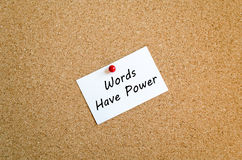 Sticky Note. On Cork Board Background And Words Have Power Text Concept stock images
