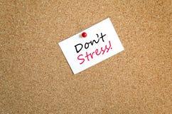 Sticky Note Don't Stress Concept. Sticky Note On Cork Board Background Don't Stress Concept Royalty Free Stock Photo