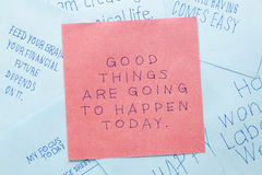 Sticky note with good things are going to happen today Stock Image