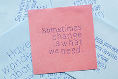 Sticky note with text sometimes change is what we need Royalty Free Stock Images