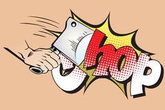 Stock illustration. Style of pop art and old comics. Hand with a hatchet. Stock Photography