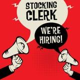 Stocking Clerk - Were Hiring. Megaphone Hands business concept with text Stocking Clerk - Were Hiring, vector illustration Royalty Free Stock Photos