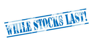 While Stocks last blue stamp Royalty Free Stock Photo