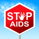 Stop Aids Indicates Acquired Immunodeficiency Syndrome And Caution Stock Image