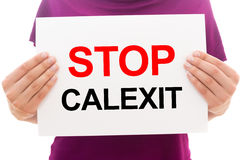 Stop Calexit Royalty Free Stock Photos
