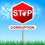 Stop Corruption Indicates Warning Sign And Bribery Royalty Free Stock Images