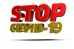 Stop COVID-19 3d. Stock Image