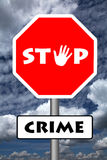 Stop crime. Be secure and stop crime Royalty Free Stock Images