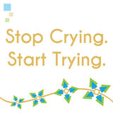 Stop Crying Start Trying Abstract Floral Graphics Stock Photography