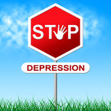 Stop Depression Shows Warning Sign And Anxiety Stock Photo