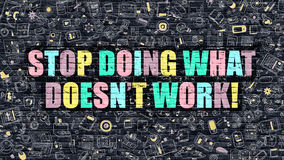 Stop Doing What Doesnt Work in Multicolor. Doodle Design. royalty free illustration