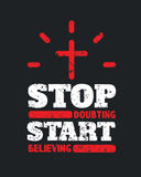 Stop Doubting Start Believing Motivational Poster vector illustration