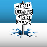 Stop dreaming start doing signpost Royalty Free Stock Photos
