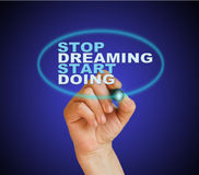 Stop dreaming start doing. Writing  words Stop dreaming start doing on white  background made in 2d software Royalty Free Stock Photography