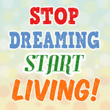 Stop dreaming start living retro poster Royalty Free Stock Photo