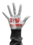 Stop Excuses. Hand with Stop Excuses text is isolated on white background Stock Photography