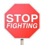 Stop Fighting Red Road Traffic Sign Ceasefire Peace Truce Treaty. Stop Fighting words on a red road or traffic sign telling you to negotiate with your enemy to Stock Photography