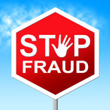 Stop Fraud Means Rip Off And Con Stock Photo