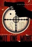 Stop Gun Violence Poster Art. Flyer Grunge look with target, handgun, Not One More message royalty free illustration