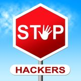 Stop Hackers Meaning Prevent Hacking 3d Illustration. Stop Hackers Means Prevent Hacking 3d Illustration Royalty Free Stock Photography