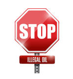 Stop illegal oil sign illustration design Royalty Free Stock Photography