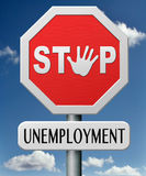 Stop job loss and unemployment. Stop job loss search and create new jobs end unemployment stock illustration