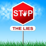 Stop Lies Shows Warning Sign And Deceit Royalty Free Stock Photography