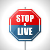 Stop and live traffic sign Royalty Free Stock Photo
